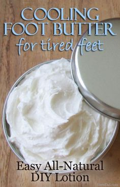 Easy Cooling Foot and Leg Butter Recipe soothes and  softens feet with peppermint, eucalyptus and tea tree essential oils to cool, deodorize and  naturally kill bacteria plus 3 natural moisturizers.