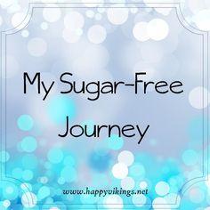 My Sugar-Free Journey: Part 1