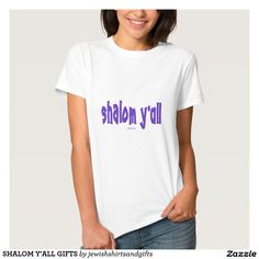 SHALOM Y'ALL GIFTS TEE SHIRT