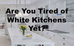 Are You Tired of White Kitchens Yet? Baths Interior, Engineered Stone, Old Kitchen, White Kitchens, Fresh And Clean, Wood Accents, Window Treatments, Tired, Designers