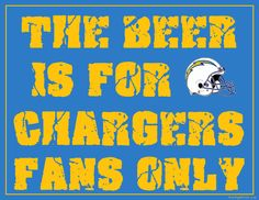 San Diego Charger beer drinkin' fans Only Sign--- I LIKE THIS ONE! ~*~moonmistgirl~*~