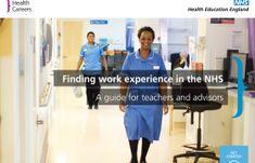 A teachers guide to work experience in the NHS via Career Advisor, Career Planning, College, Teacher, How To Plan, School, University, Professor