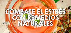 Combate el estrés con remedios naturales  http://nutricionysaludyg.com/salud/combate-el-estres-con-remedios-naturales/