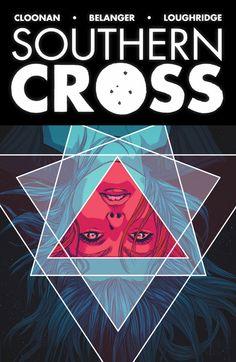Southern Cross Vol. 1 by Becky Cloonan (Image Comics)