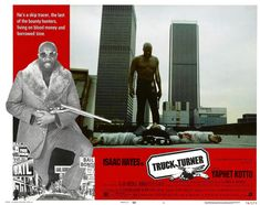 """TRUCK TURNER aka """"Black Bullet"""" released June 1974 starring Isaac Hayes and Yaphet Kotto. Hayes also scored the music for the soundtrack. Film Genres, Films, Isaac Hayes, Black Bullet, Foxy Brown, Film Archive, The Beverly, Bounty Hunter, Soundtrack"""