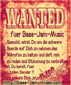Bewirb Dich jetzt als DJ oder Moderator,wenn Du Dich traust ! http://base-jam-music.com/Bewerbung.php