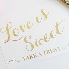 Love is Sweet Gold Foil Whimsical Wedding Sign - DGD Invitations