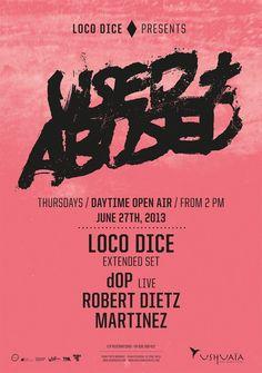 Used + Abused | Ushuaïa | https://beatguide.me/ibiza/event/ushuaia-beach-hotel-loco-dice-presents-used-abused-20130627