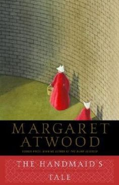 The Handmaids Tale - by the wonderful Canadian female author, Margaret Atwood!
