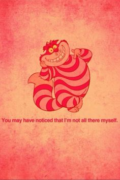 Cheshire Cat - try not to loose your head
