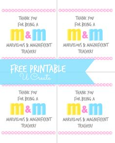 Teacher Appreciation Printable - M&M Style!!!