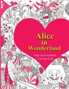 Alice In Wonderland Coloring Book By Olga Goloveshkina