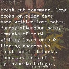 Some of my favorite things Favorite Quotes, Best Quotes, Love Quotes, Inspirational Quotes, Favorite Things, Words Quotes, Wise Words, Sayings, Quotable Quotes