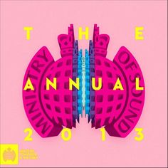 Ministry Of Sound The Annual 2013 (AU Edition)