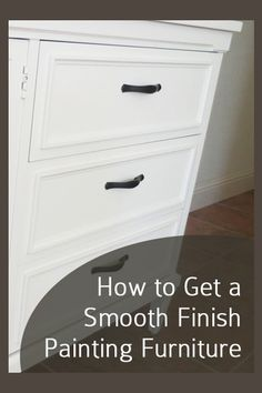 How to get a smooth finish painting furniture. Lots of other furniture makeovers here.