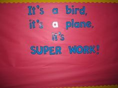 Student Work bulletin board. Superhero Bulletin Boards, Superhero Classroom Theme, Classroom Decor Themes, 4th Grade Classroom, School Classroom, School Fun, Classroom Organization, Beginning Of School, First Day Of School