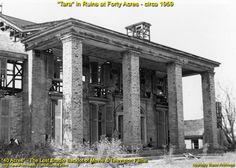 So sad to see this-Tara in Ruins at Forty Acres in Calabasas, Ca-circa 1959
