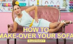 WATCH: Suzelle DIY shows us how to give a sofa a makeover!