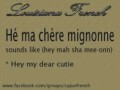 French Phrases, French Words, French Quotes, Cajun French, French Creole, French Language Lessons, French Lessons, Rajun Cajun, French Basics