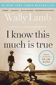 WANT TO READ. I Know This Much Is True by Wally Lamb. (600+ pages)