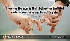 I love you the more in that I believe John Keats Quotes on Love and Believe