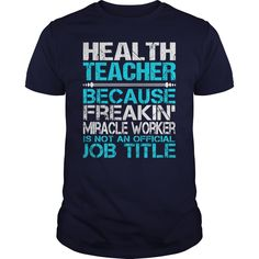 Awesome Tee For Health Teacher T-Shirts, Hoodies. ADD TO CART ==► Funny Tee Shirts
