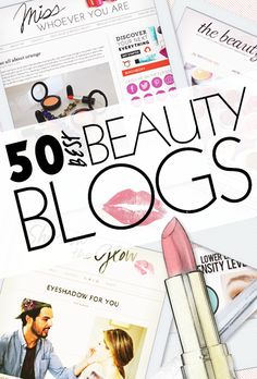 The best beauty blogs out there!!