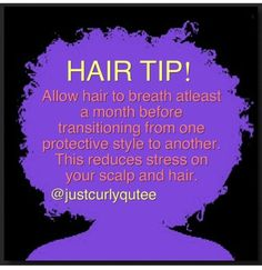 Natural hair tip.