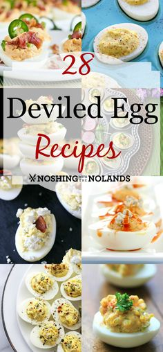 28 Deviled Egg Recipes by Noshing With The Nolands are perfection for Easter and spring gatherings.