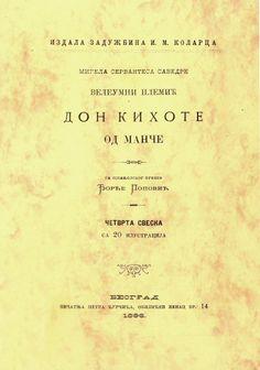 SERBIO. Veleumni plemic Don Kihot od Mance [título en el idioma original]. Edición de Zaduzbina Ilije M. Kolarca, 1996. Primer capítulo: http://coleccionesdigitales.cervantes.es/cdm/compoundobject/collection/quijote/id/111/rec/1