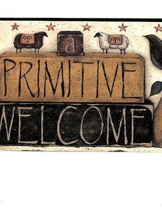 Primitive Welcome Wallpaper Border: http://www.amazon.com/Blonder-Primitive-Welcome-Wallpaper-Border/dp/B0055IAA3Y/?tag=greavidesto05-20