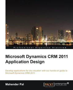 Microsoft Dynamics Crm 2011 Administrator Bible Pdf
