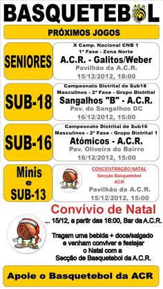 ACR: Basquetebol   Próximos Jogos  > 15 e 16 de Dezembro, 2012