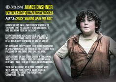 Shorts exclusively written by James Dashner for The Maze Runner Books, part 3 #Chuck #MazeRunner #Box