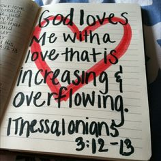 ...a love that is increasing and overflowing...