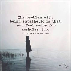 The EX Factor - The problem with being empathetic - themindsjournal. The Comprehensive Guide To Getting Your EX Back Trauma, Great Quotes, Inspirational Quotes, Hold Me Quotes, Motivational, Ex Factor, Quotes Deep Feelings, Life Quotes To Live By, Wise Words