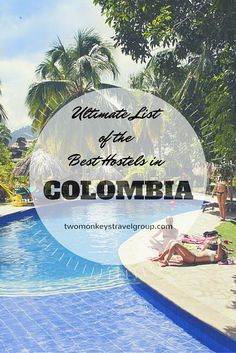 Ultimate List of the Best Hostels in Colombia