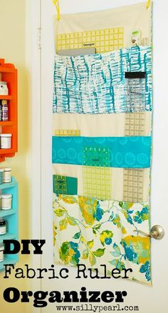 Make Your Own Fabric Ruler Organizer - The Silly Pearl