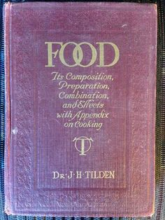 Food; its composition, preparation, combination, and effects, with…