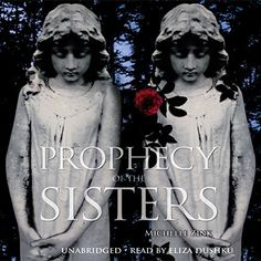 """Prophecy of the Sisters"" by Michelle Zink - link to Audible audiobook"