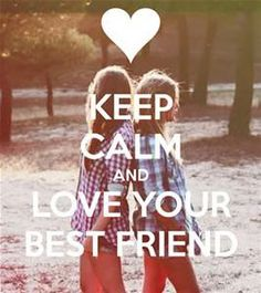 best friend <3 <3 <3 <3 <3 <3 <3 <3