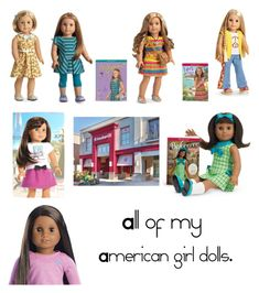 """All my American girl dolls."" by paris-is-for-me ❤ liked on Polyvore featuring art"