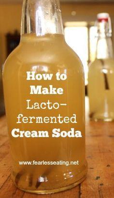 How to Make FERMENTED Cream Soda | http://www.fearlesseating.net | #fermentation #soda #realfood #lactofermentation #wapf #fermented
