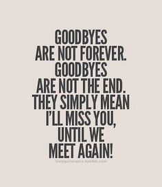 Quote about goodbyes