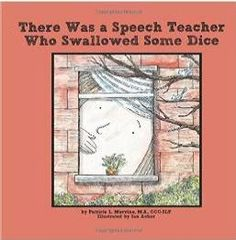 » Book Review:  There Was A Speech Teacher Who Swallowed Some Dice- pinned by @PediaStaff – Please Visit ht.ly/63sNtfor all our pediatric therapy pins