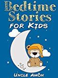 Free Kindle Book -   Books for Kids: Bedtime Stories for Kids (Bedtime Stories For Kids Ages 4-8): Short Stories for Kids, Kids Books, Bedtime Stories For Kids, Children Books, ... (Fun Bedtime Story Collection Book 1)