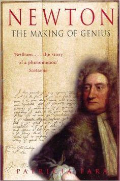 Amazon.com: Newton: The Making of Genius eBook: Patricia Fara: Kindle Store