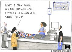 A weekly marketing cartoon by Tom Fishburne since If a picture tells a thousand words, a marketoon tells a thousand boring powerpoint slides. Inbound Marketing, Digital Marketing, April Fools Day Jokes, Loyal Customer, Customer Service, Essay Topics, Business Entrepreneur, Being A Landlord, Insight