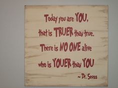 Dr. Seuss saying for kids, cute!!!!