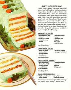 Party Sandwich Loaf - Betty Crocker cookbook i keep having this urge to make the party retro! I think the cheese pecan filling and the chicken bacon filling sound yum. Should try them for just a sandwich spread or cracker dip! Retro Recipes, Old Recipes, Vintage Recipes, Cooking Recipes, Sandwich Loaf, Sandwich Recipes, Salad Sandwich, Ham Salad, Tee Sandwiches